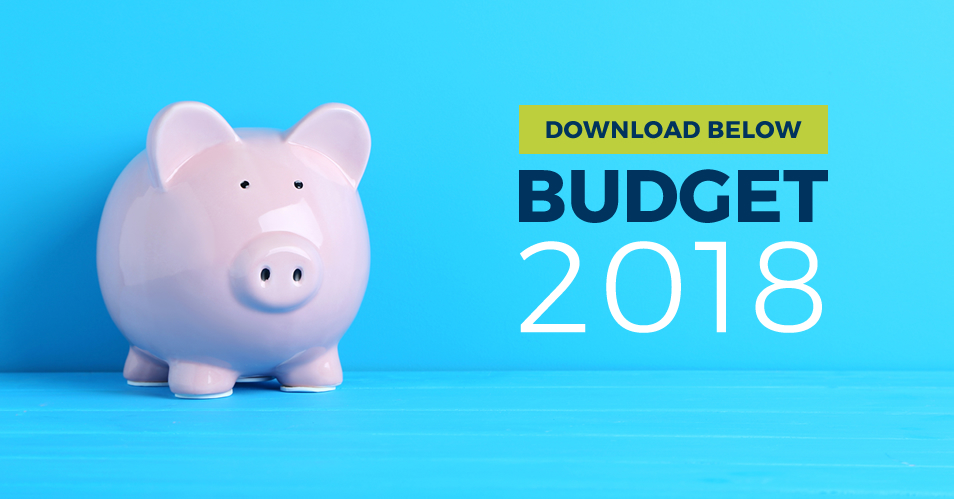 2018 Budget – Download Your Free Budget Summary Now